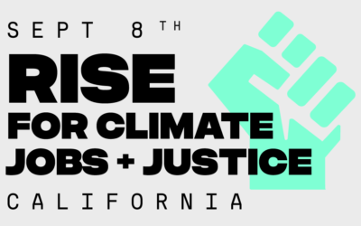 Resolution to Endorse Mobilization September 8, 2018 in San Francisco: California Rise for Climate, Jobs & Justice